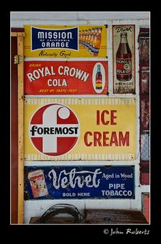 I love the idea of old signs in my decorating.  Very vintage and a great conversation piece!