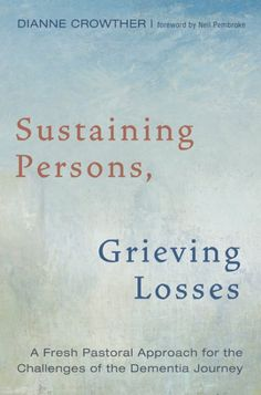 Sustaining Persons, Grieving Losses (A Fresh Pastoral Approach for the Challenges of the Dementia Journey; BY Dianne Crowther; FOREWORD BY Neil Pembroke; Imprint: Cascade Books). Dementia presents a significant social issue in a hyper-cognitive culture where stigma, relational neglect, and isolation still accompany forgetfulness. This raises serious theological, ecclesiological, and pastoral questions calling for a Christian response. To fight against a malignant social positioning of…
