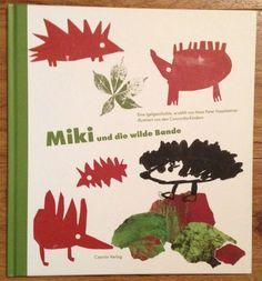 MIKI UND DIE WILDE BANDE Hans Peter Haselsteiner Verlag Czernin 2009