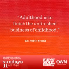 Super Soul Sunday - Dr. Robin Smith