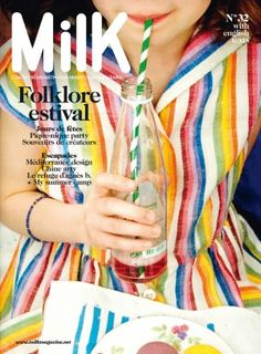 love this Summer cover for Milk Magazine. I saw this one in the making a few weeks ago in Paris! what fun!