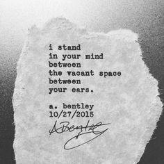 """Vacancy."" #abentley #poem #poems #poetry #typewriter #ears #head #mind #vacant #minds #vacancy #words #wordart #instapoem #instagood #writer #writing #poet #sayings #quotes"