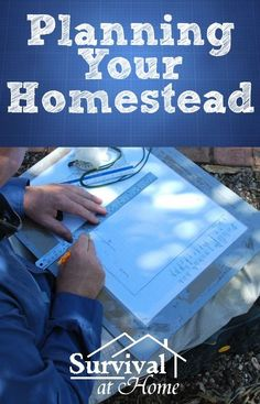 """Planning Your Homestead 