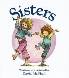Although two sisters are different in many ways, they are alike too--most importantly, in their love for each other.