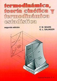 Termodinámica, teoría cinética y termodinámica estadística / Francis W. Sears, Gerhard L. Salinger ; traducción: J. Aguilar Peris #novetatsfiq All Locations