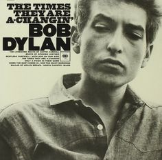 The Times They Are A-Changin': Bob Dylan, B. Dylan: Amazon.fr: Musique