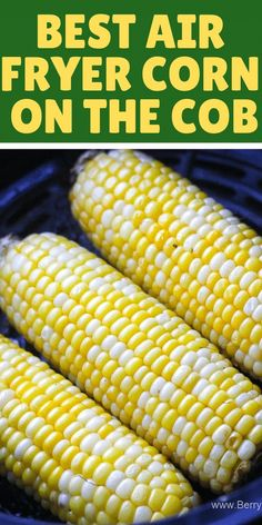 Juicy crunchy perfect air fryer corn on the cob recipe. Easy and ready under 10 … Juicy crunchy perfect air fryer corn on the cob recipe. Easy and ready under 10 minutes! I promise, this will become your go to… Continue Reading → Air Fryer Recipes Potatoes, Air Fryer Oven Recipes, Air Frier Recipes, Air Fryer Dinner Recipes, Air Fryer Recipes Vegetables, Air Fryer Baked Potato, Recipes For Airfryer, Power Air Fryer Recipes, Air Fryer Cooking Times