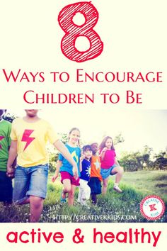 8 Ways to Encourage Children to be healthy and active including healthy eating, drinking, and exercising habits. Give them the tools such as BODYARMOR! The Ultimate Pinterest Party, Week 39