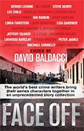 Face off by David Baldacci and many more.  In today @ Canterbury Tales Bookshop / Book exchange / Guesthouse / Cafe, Pattaya....