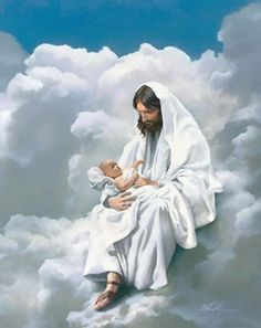 Print by Danny Hahlbohm, Jesus holding a baby in heaven. Too  many arrive in His arms without ever having taken a breath on earth.