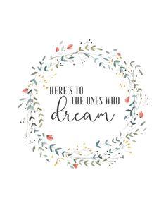 Here's To The Ones Who Dream  La La Land  Quote Print