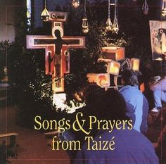 Taize - Songs and Prayers from Taize