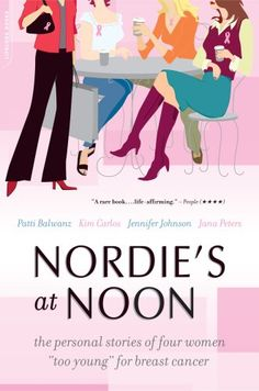 """Nordie's at Noon: The Personal Stories of Four Women """"Too Young"""" for Breast Cancer"""