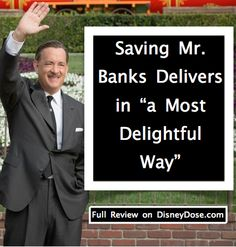 "Saving Mr. Banks Delivers ""In a most delightful way"""