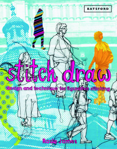 Stitch Draw by Rosie James, new tactile book form Batsford, imprint of Pavilion Books