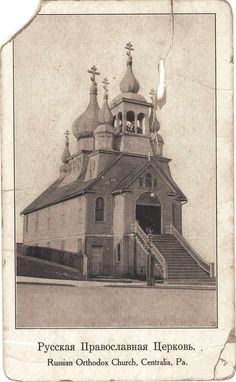 http://www.offroaders.com/album/centralia/images/Russian-Orthodox-Church-Centralia-PA-s2.jpg