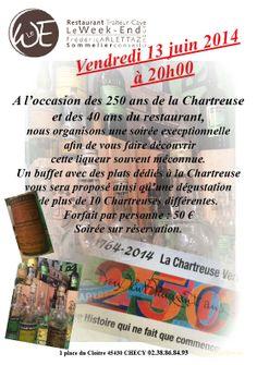 Soirée dégustation et buffet autour de la chartreuse pour les 250 ans de la liqueur Verte et les 40 ans du restaurant Le Week-End à Checy ce vendredi 13 juin.
