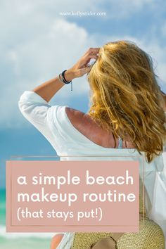 How To Keep Beach Looks Easy! You can't miss these effortless and cool makeup looks for your day spent on the beach. With 3 different levels from minimal to full face, and somewhere in between, you'll be sure to find the perfect look for your day out. This free makeup tutorial will make sure you are prepared for a day at the beach and will both look and feel your best all day long. How to create a minimal makeup look for a beach day that lasts for hours. Simple Everyday Makeup, Everyday Makeup Routine, Daily Beauty Routine, Simple Eye Makeup, Beauty Routines, Quick Makeup, Free Makeup, Contour Makeup, Blush Makeup