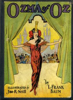 Ozma of Oz by L. Frank Baum, illustrated by John R. Neill, Reilly & Britton, 1907. If you've only ever seen The Wizard of Oz, do yourself a favor & read the rest of the Oz books to yourself, your child, anyone. They are pure delight.