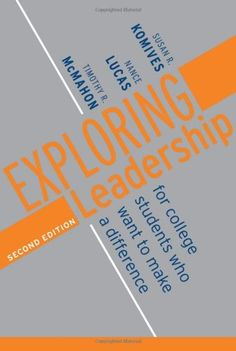 Exploring Leadership: For College Students Who « Library User Group