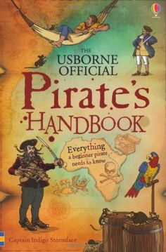 Pirate's Handbook by Sam Taplin http://www.amazon.co.uk/dp/1409570436/ref=cm_sw_r_pi_dp_nLX1wb07CJWRM