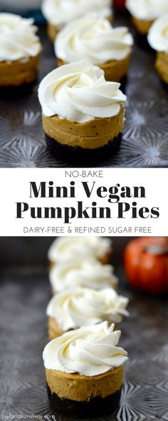 No-Bake Mini Vegan Pumpkin Pies are the perfect elegant fall treat! They are gluten-free, dairy-free, refined sugar free and vegan! (Vegan Cheesecake No Bake) Vegan Pumpkin Pie, Vegan Pie, Pumpkin Pies, Vegan Foods, Pumpkin Recipes, Vegan Cheesecake, Pumpkin Dessert, Pumpkin Cheesecake, Vegan Dishes