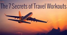 Learn the 7 secrets of travel workouts from a Rocket Scientist turned fitness pro Jason Maxwell.