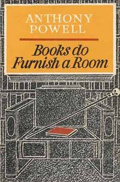 """Books Do Furnish a Room from the series, """"A Dance to the Music of Time"""" by Anthony Powell."""