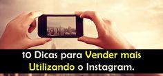 10 Dicas para Vender mais Utilizando o Instagram