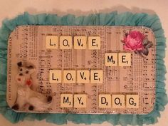 love me love my dog vintage papers and chalk terrier