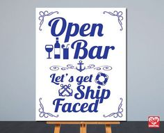 Printable Nautical Wedding Sign  Open Bar by OhBoyLoveItDigital