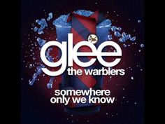 Glee: Somewhere only we know