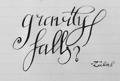 Gravity Falls Calligraphy by Zülal