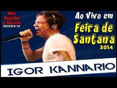 Igor Kannario - Ao Vivo em Feira de Santana - 2014