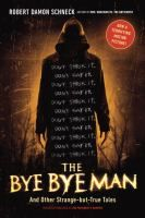 LINKcat Catalog › Details for: The Bye Bye Man :