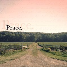 Nothin' else feels good if you don't have peace ... <3