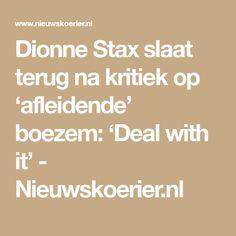 Dionne Stax slaat terug na kritiek op 'afleidende' boezem: 'Deal with it' Math Equations, Twitter, Photographers
