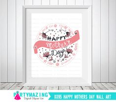 Mother's Day Printable Art Mothers Day Gift mums by Partymazing