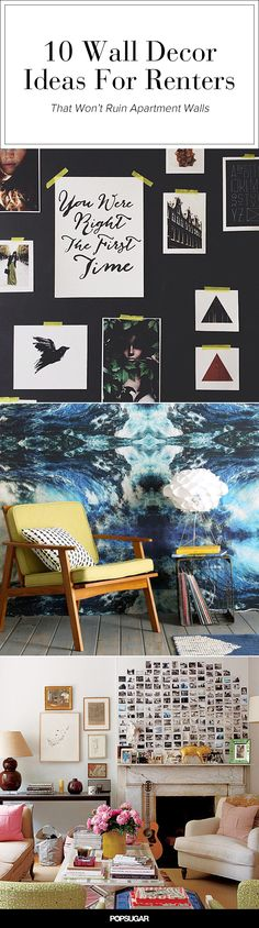 These ideas won't permanently change your walls, so they're great for rental decor.
