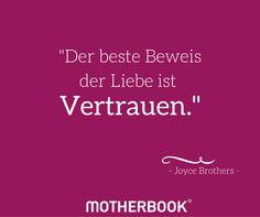 #Zitat #Mutter #Liebe #Kind #Matrisophie #Erziehung #Zeit #Kindheit  #Vertrauen