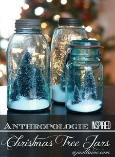 A Handmade Christmas: Anthropologie Inspired Christmas Tree Jars
