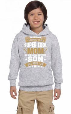 Super Cool Mom Of A Freaking Awesome Son Youth Hoodie
