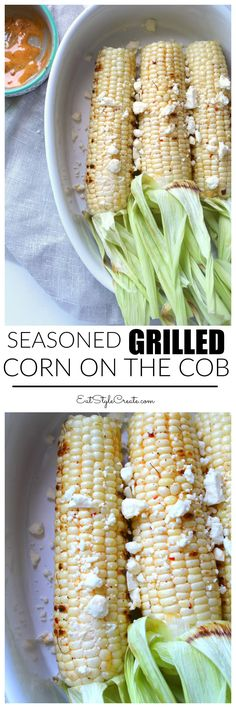 Seasoned Grilled Corn on the Cob | EatStyleCreate.com