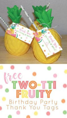 Free Two-tti Fruity / Two-tti fruitti birthday party thank you tags, freebie, pineapple, watermelon, party favor idea