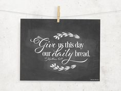 Give us this day Chalkboard Scripture Digital Print