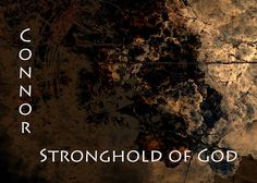 Connor - Stronghold of God
