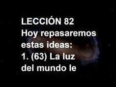 LECCIÓN 82 - Libro de Ejercicios. Un Curso de Milagros #ACIM #UCDM #UnCursoDeMilagros #ACourseInMiracles #Spanish #Español #Audiolibro https://youtu.be/11Hgu3wrJP8