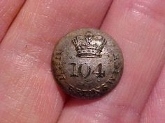 """Officer's Silver Button-  104th (New Brunswick) Regiment of Foot- raised as New Brunswick Fencibles in 1803- taken into """"the line"""" in 1810- disbanded in 1817"""
