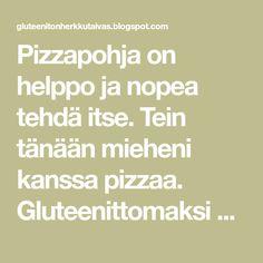 Pizzapohja on helppo ja nopea tehdä itse. Tein tänään mieheni kanssa pizzaa. Gluteenittomaksi pohjaksi löytyi Valion sivulta hyvä pohja, ... Bolognese, Pizza