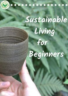 Sustainable Living for Beginners – A Starter Guide. If you don't know what it means to live a sustainable lifestyle, or you're just looking to get started and learn more, you are in the right place… More